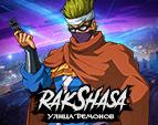 Играть в Rakshasa: Улица Демонов